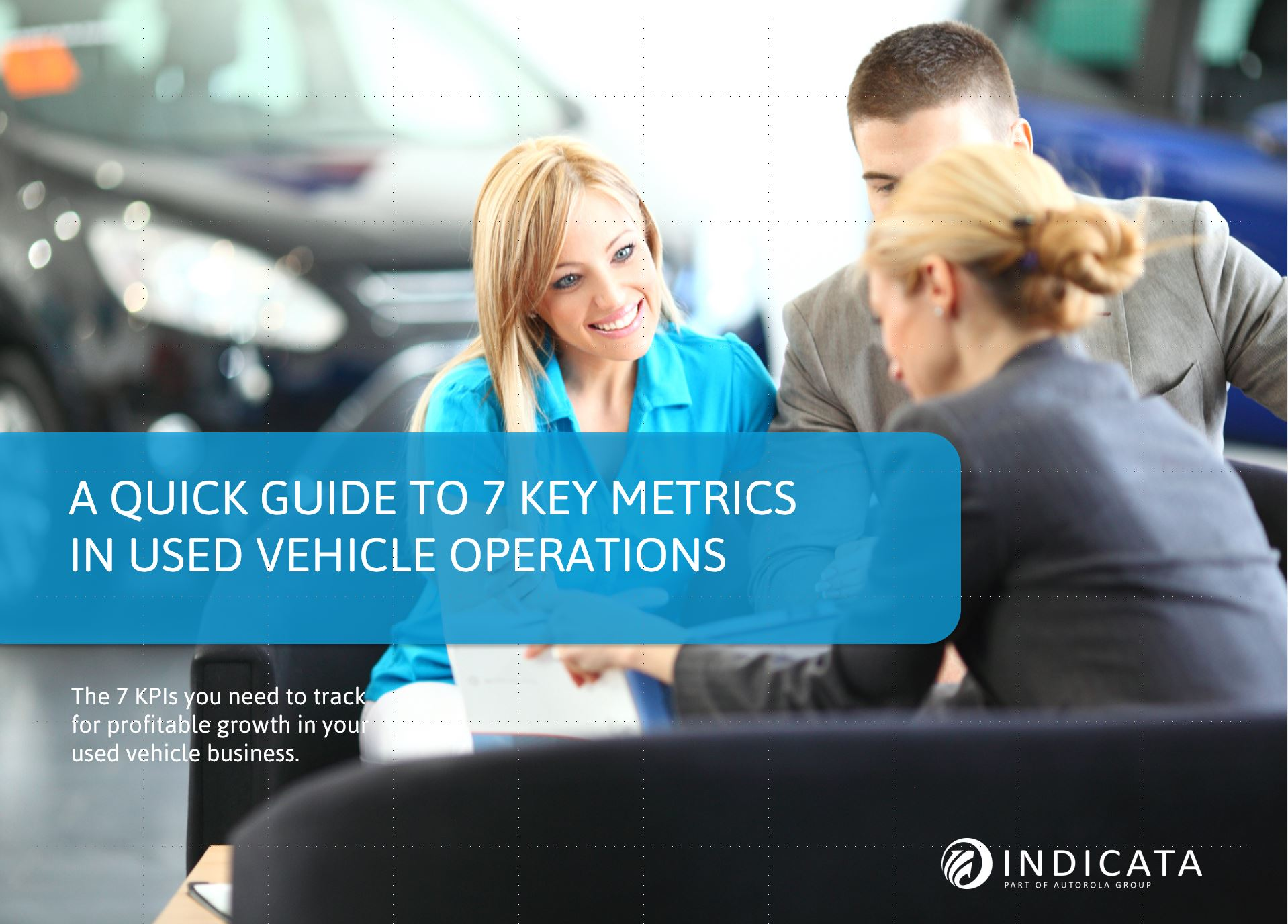 Quick Guide to 7 KeyMetrics